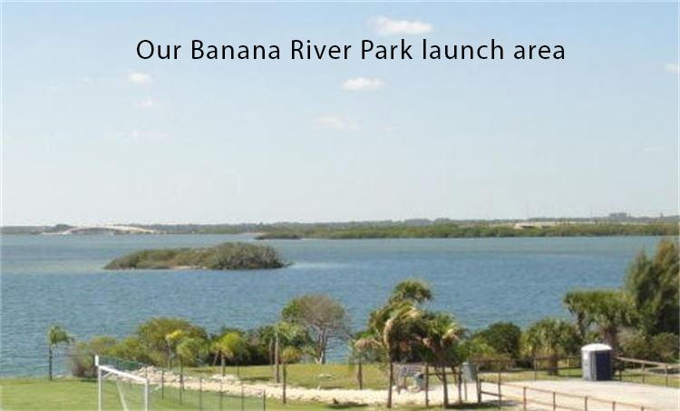 Banana River Launch Area